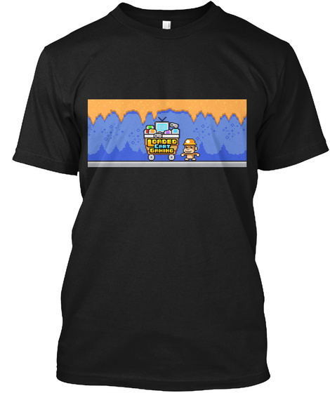 Official Loaded Cart Gaming Tshirt! Black T-Shirt Front