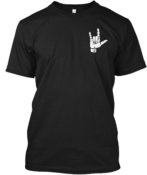 Sign Language Is Pretty Handy Black T-Shirt Front