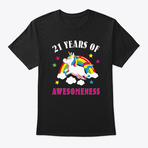 21st Birthday Unicorn Bday Gifts 21 Year Black T-Shirt Front