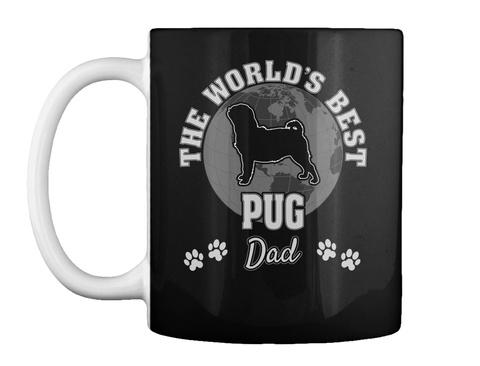 The World's Best Pug Dad Black Mug Front