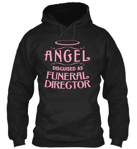 Angel Disguised As Funeral Director Black T-Shirt Front