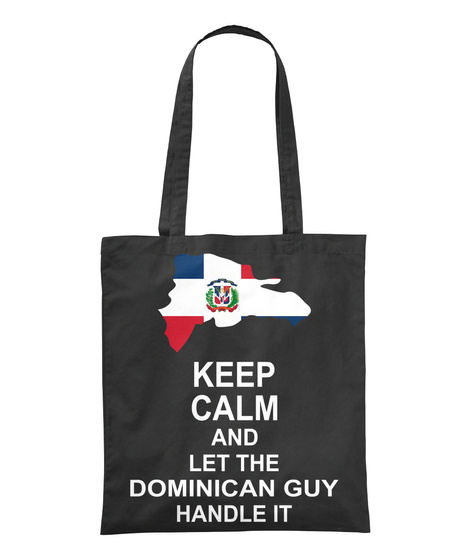 Keep Calm And Let The Dominican Guy Handle It Black T-Shirt Front