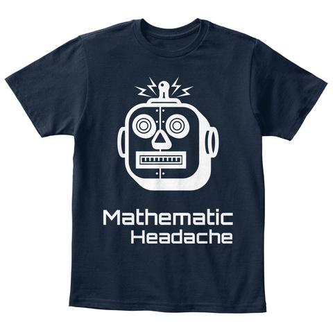 Mathematic Headache New Navy T-Shirt Front