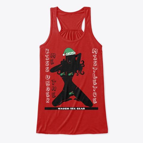 Mistletoe Kisses Tanks Red... Red T-Shirt Front