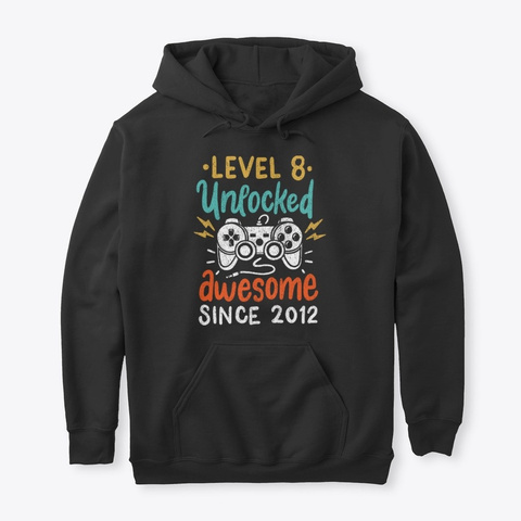 Level 8 Unlocked Awesome Since 2012 Black T-Shirt Front
