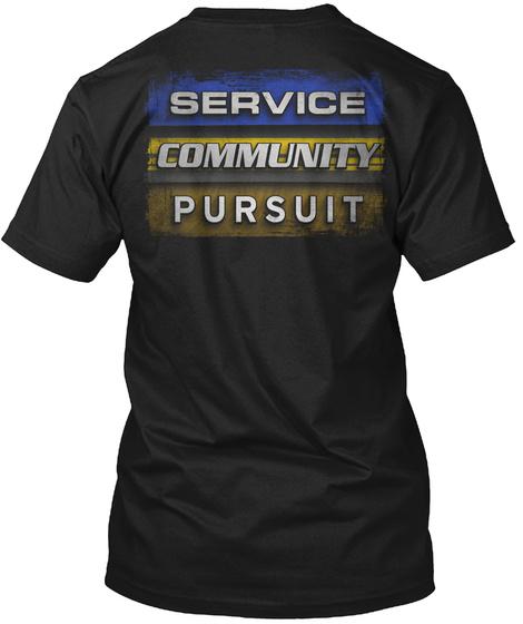 Service Community Pursuit Black T-Shirt Back