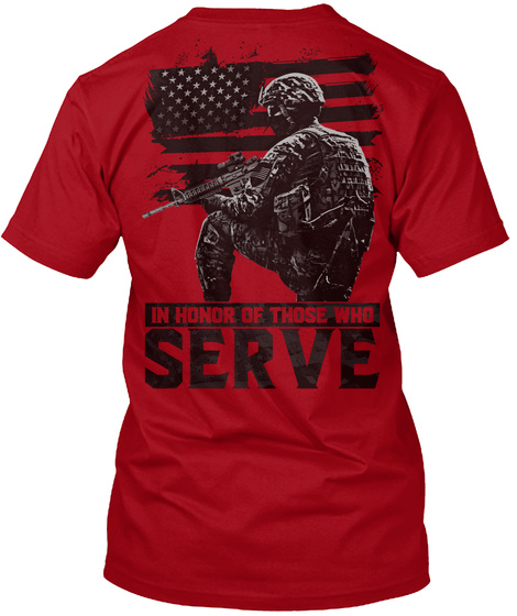 In Honor Of Those Who Serve Deep Red T-Shirt Back
