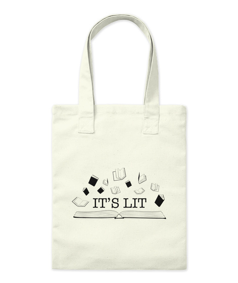 It's Lit Tote Natural T-Shirt Front