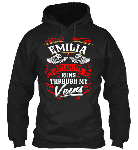 Emilia Blood Runs Through My Veins Black T-Shirt Front