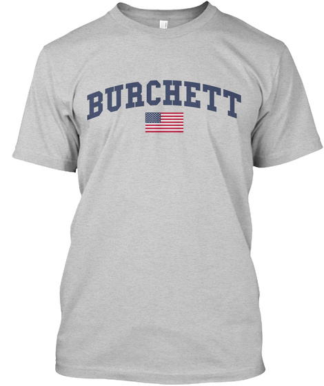 Burchett Family Flag Light Steel T-Shirt Front
