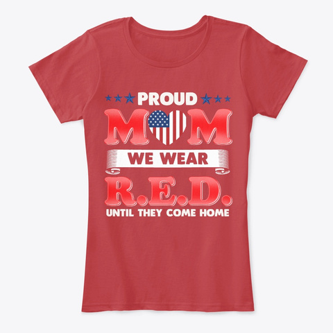 Red Friday Military Proud Mom Wears Red Classic Red T-Shirt Front