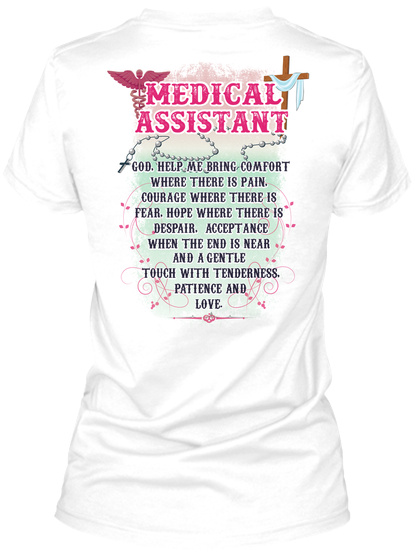 Medical Assistant White T-Shirt Back