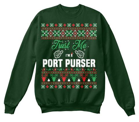 Trust Me I Am A Port Purser Deep Forest  T-Shirt Front