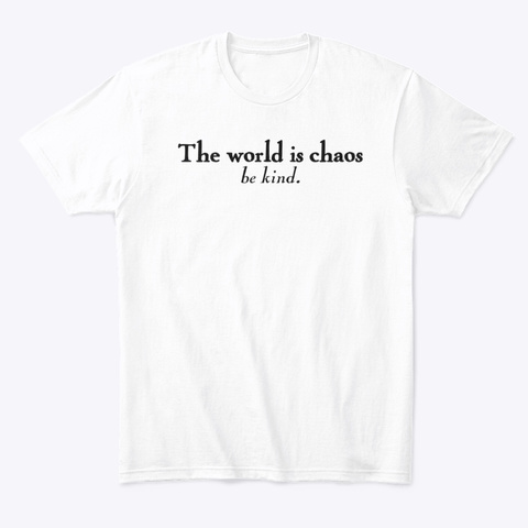 Be Kind White T-Shirt Front