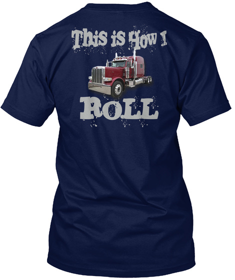 This Is How I Roll Navy T-Shirt Back
