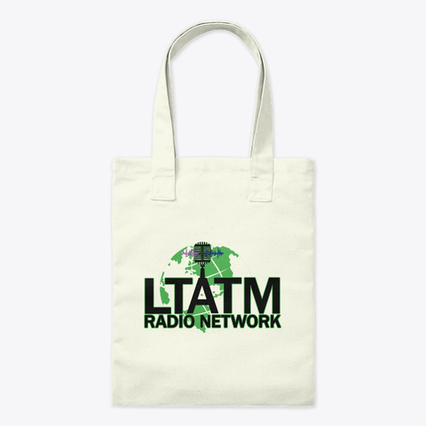 Ltatm Radio Network  Natural T-Shirt Front