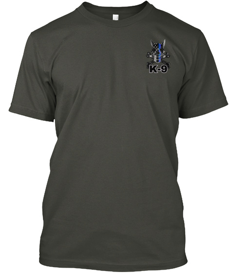 K 9 Smoke Gray T-Shirt Front