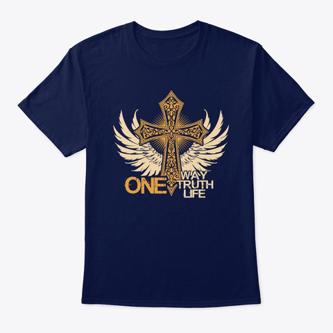 One Way One Truth One Life 2.0 T Shirt Navy T-Shirt Front