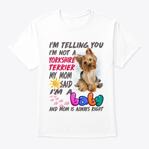 Yorkshire Terrier T81 White T-Shirt Front
