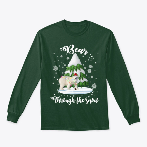 Bear Through The Snow Christmas Gift Dog Forest Green T-Shirt Front