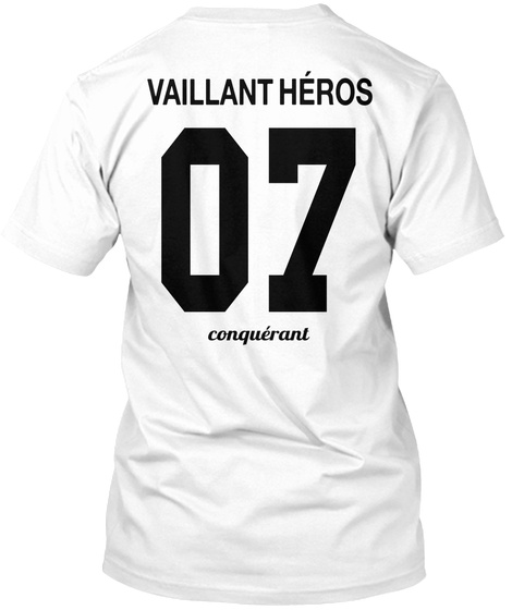 Vaillant Heros 07 Conqueranl White T-Shirt Back