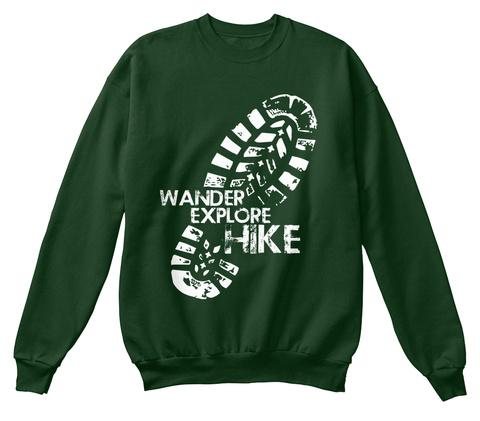 Wander Explore Hike Deep Forest  T-Shirt Front
