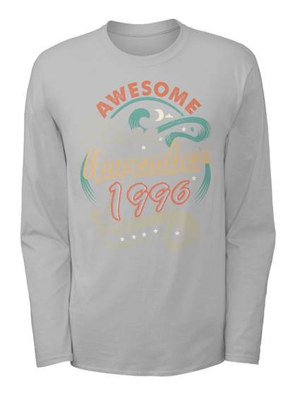 Awesome November 1996 Birthday - Gift SweatShirt