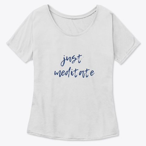Just Meditate Tee Athletic Heather T-Shirt Front