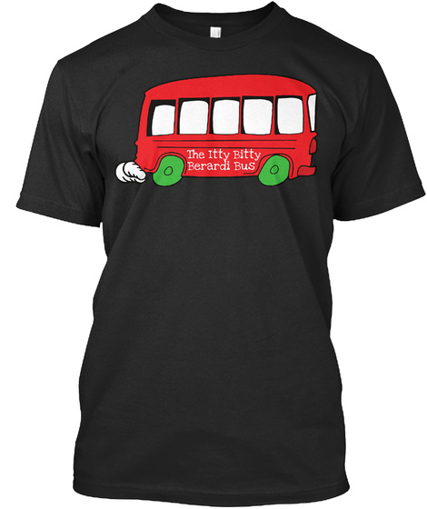The Itty Berardi Bus  Red Black T-Shirt Front
