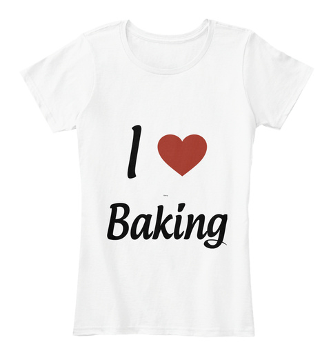 I Love Heart Baking T-Shirt