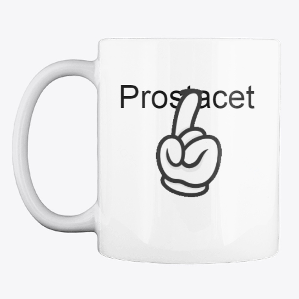 Prostacet Price Scam Products From My Store 9690083 Teespring
