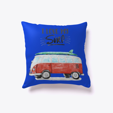 Surf Pillow   I Love My Surf Royal Blue Kaos Front