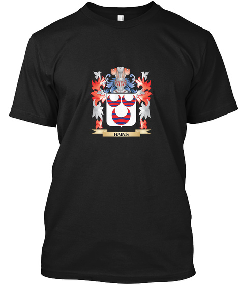 Hains Coat Of Arms   Family Crest Black T-Shirt Front