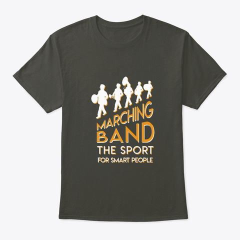 Marching Band Is Sport For Smart People Smoke Gray T-Shirt Front