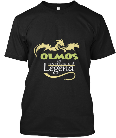 Olmos An Endless Legend Black T-Shirt Front