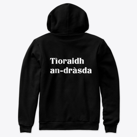 Scottish Gaelic Language Casual Tops Black T-Shirt Back