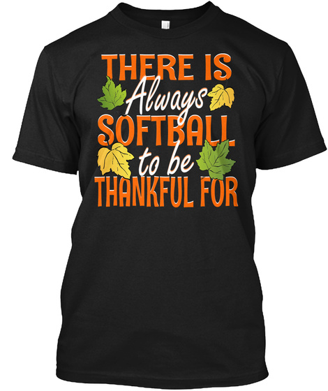 Thankful For Softball Black T-Shirt Front