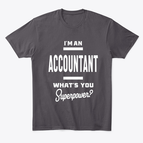 Accountant Work Job Title Gift Heathered Charcoal  T-Shirt Front