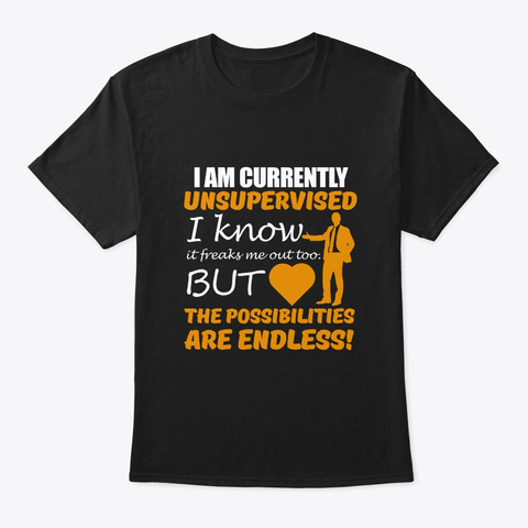 I'm Currently Unsupervised   Awesome Hum Black T-Shirt Front