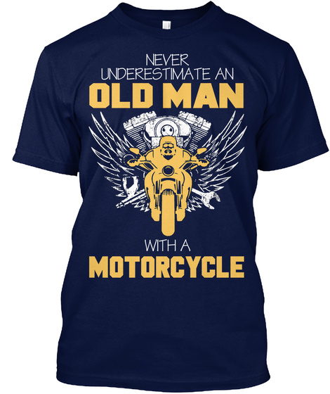 Old Man With A Motorcycle Navy T-Shirt Front