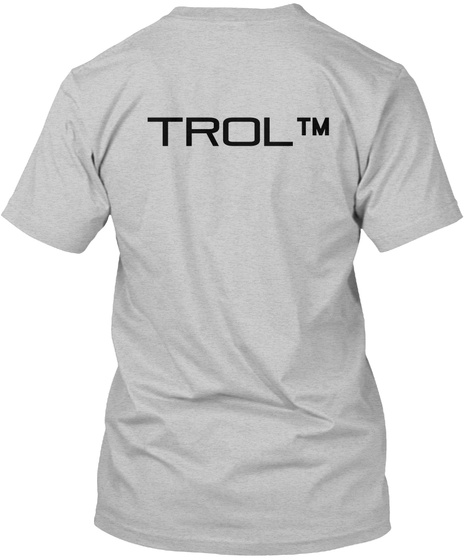 Trol Tm Light Heather Grey  T-Shirt Back