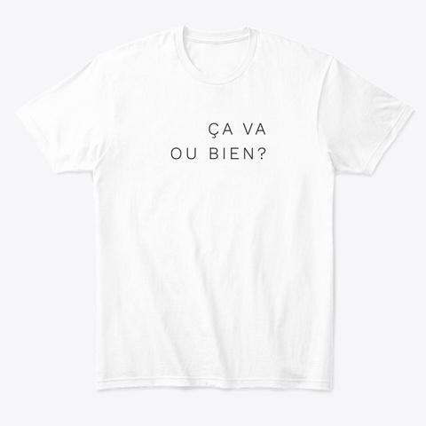 The ça Va Ou Bien Collection White T-Shirt Front