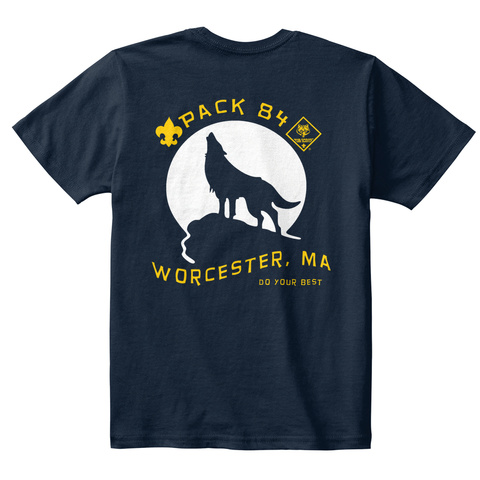 Pack 84 Worcester Ma Do Your Best New Navy T-Shirt Back