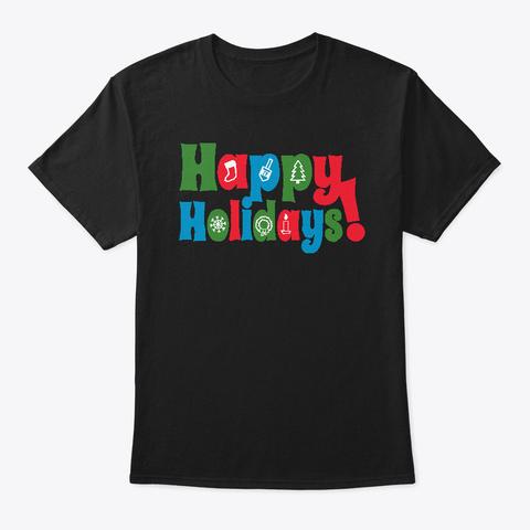 Happy Holiday Hanukkah Black T-Shirt Front