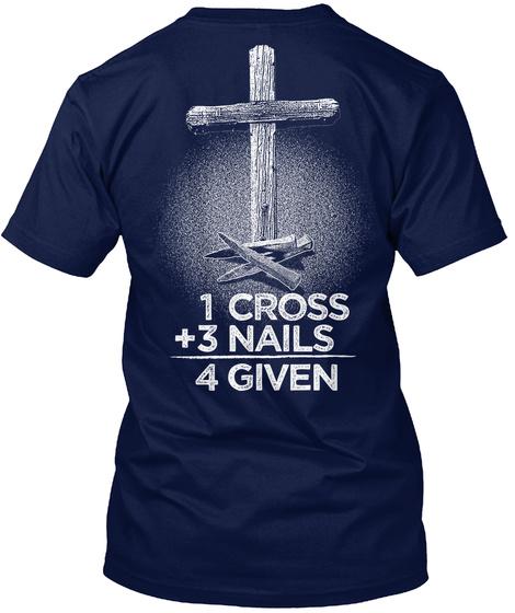 1 Cross +3 Nails 4 Given Navy T-Shirt Back