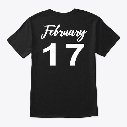 February 17   Aquarius Black T-Shirt Back