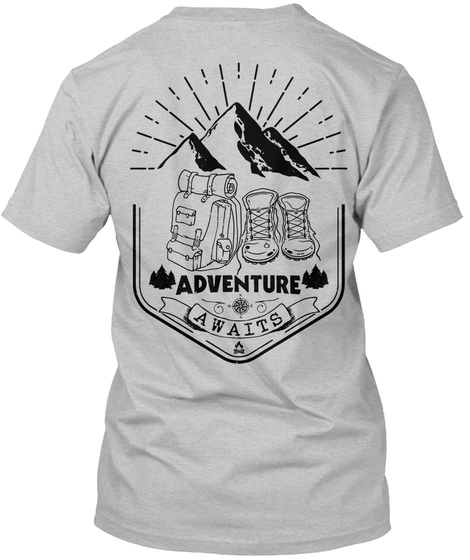 Adventure Awaits Light Heather Grey  T-Shirt Back