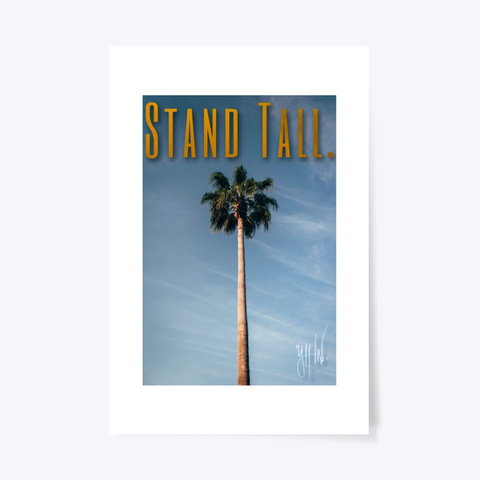 Stand Tall, By Ylllw. Standard T-Shirt Front