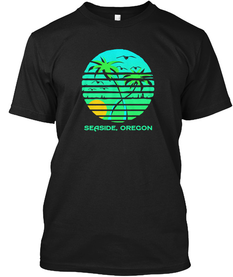 Seaside Oregon Black T-Shirt Front