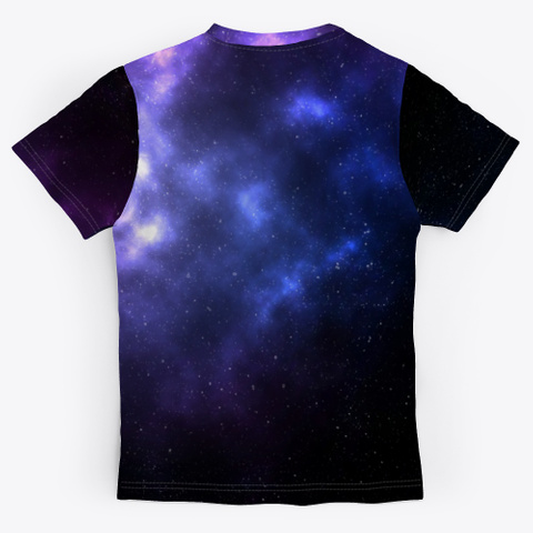 "Motivational:""The Universe Adores Me"" Standard T-Shirt Back"